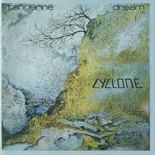 Tangerine Dream Cyclone