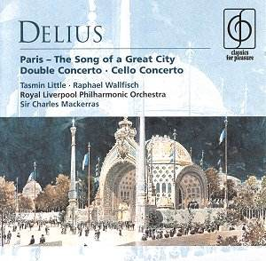 Delius - Tasmin Little, Raphael Wallfisch, Charles Mackerras Paris / Double Concerto / Cello Concerto