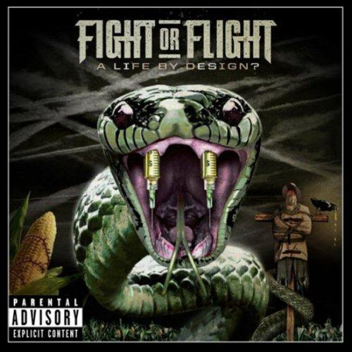 Fight Or Flight A Life By Design Vinyl