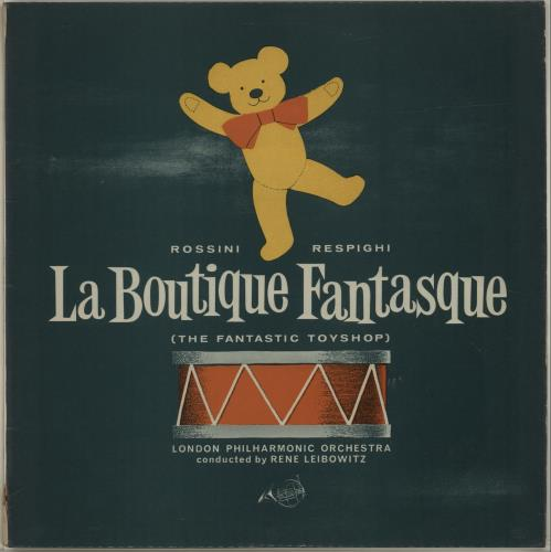 Rossini - London Philharmonic Orchestra, Rene Leibowitz La Boutique Fantastique (The Fantastic Toyshop) Vinyl