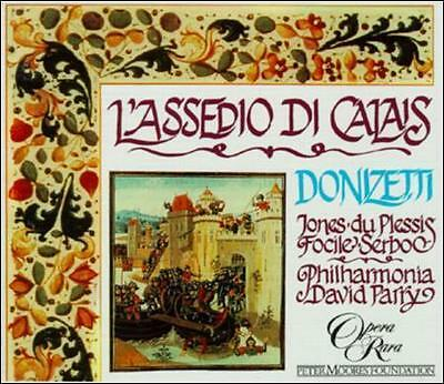 Donizetti - Jones, du Plessis, Focile, Serbo, David Parry L'Assedio di Calais CD