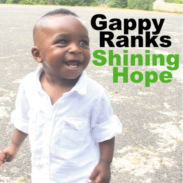 Gappy Ranks Shining Hope