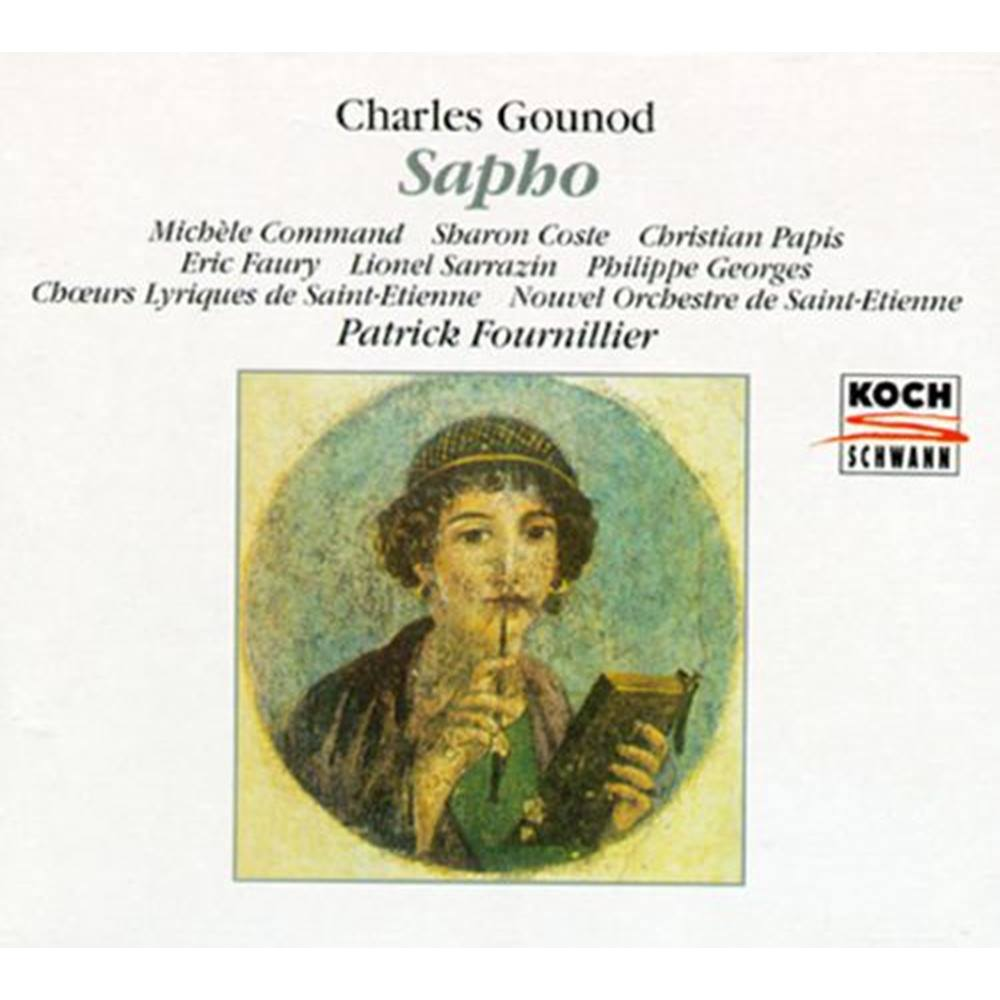 Gounod - Command, Coste, Papis, Faury, Sarrazin, Georges, Patrick Fournillier Sapho