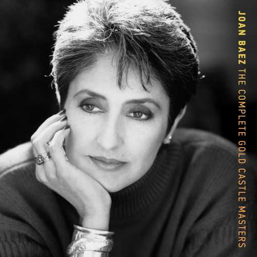 Joan Baez The Complete Gold Castle Masters