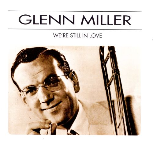 Miller, Glenn We're Still In Love CD