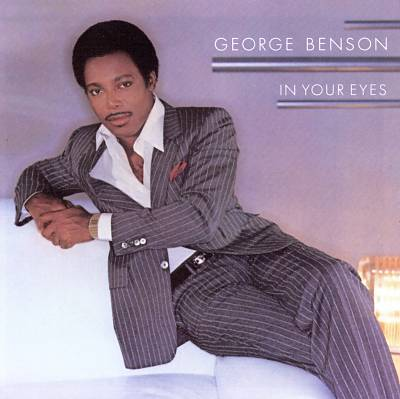 Benson, George In Your Eyes