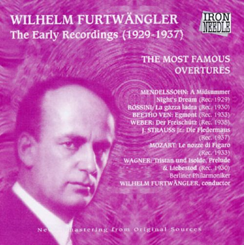 Mendelssohn / Rossini / Beethoven / Weber / Strauss / Mozart / Wagner - Furtwangler Wilhelm Furtwangler - The Early Recordings (1929 - 1937) Vinyl