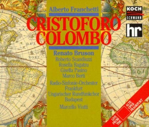 Franchetti - Renato Bruson, Scandiuzzi, Ragatzu, Pasino, Berti, Marcello Viotti Cristoforo Colombo Vinyl