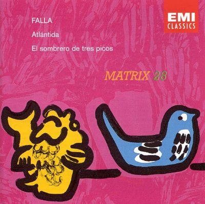 Falla - Tarres, Ricci, Gimenez, Sardinero, Rafael Fruhbeck de Burgos Atlantida / El Sombrero De Tres Picos