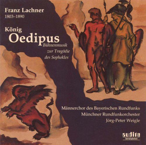 Lachner - Jorg-Peter Weigle Konig Oedipus CD