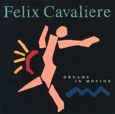 Cavaliere, Felix Dreams In Motion Vinyl