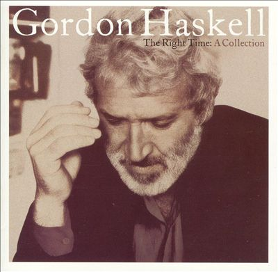Haskell, Gordon The Right Time: A Collection CD