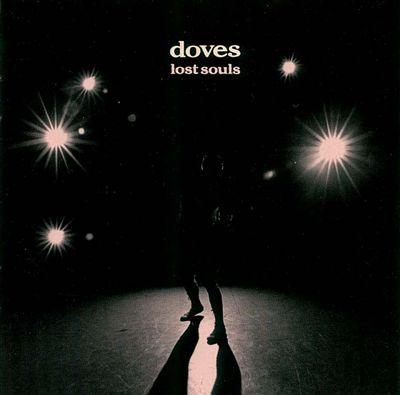 Doves Lost Souls CD