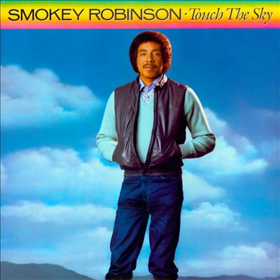 Robinson, Smokey Touch The Sky