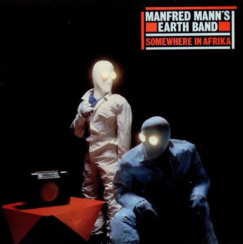 Manfred Mann's Earth Band Somewhere In Afrika