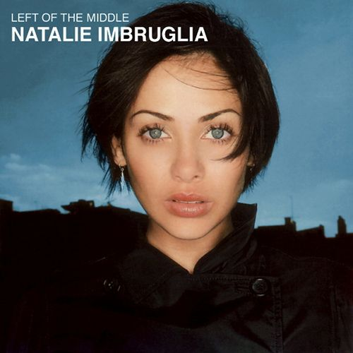 Imbruglia Natalie Left Of The Middle