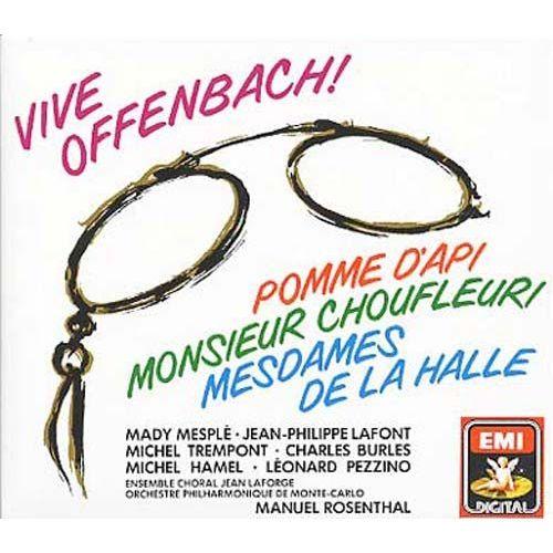 Offenbach - Mesple, Lafont, Trempont, Burles, Hamel, Pezzino, Manuel Rosenthal Pomme D'Api, Monsieur Choufleuri, Mesdames De La Halle