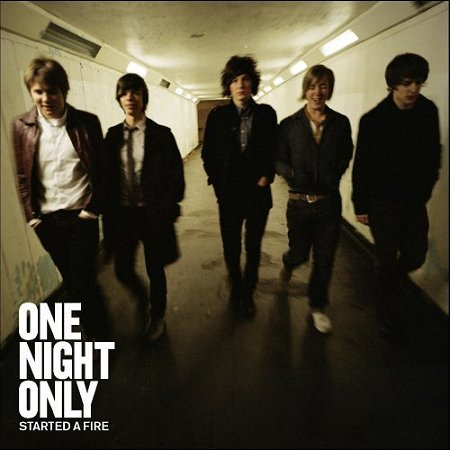 One Night Only Started A Fire CD