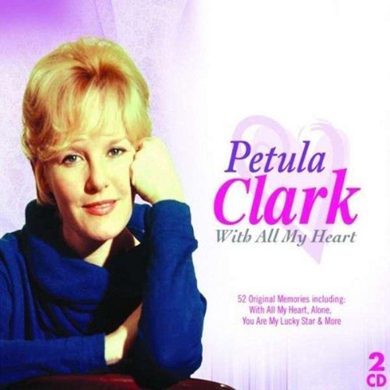 Clark, Petula With All My Heart