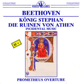 Beethoven - Orchestra Of The Hungarian Radio And Television, Geza Oberfrank, András Kórodi König Stephan, Die Ruinen Von Athen, Incidental Music, Prometheus Overture