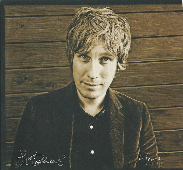 Matthews, Scott Home Part 1 CD