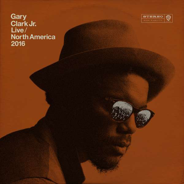 Gary Clark Jr. Live/North America 2016
