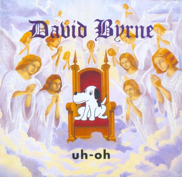 Byrne, David Uh-Oh