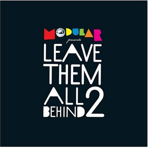Various Modular Presents Leave Them All Behind 2  Vinyl