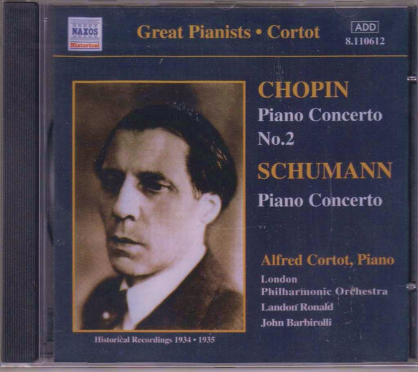 Alfred Cortot - Chopin, Schumann Piano Concertos CD