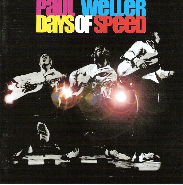 Weller, Paul Days Of Speed