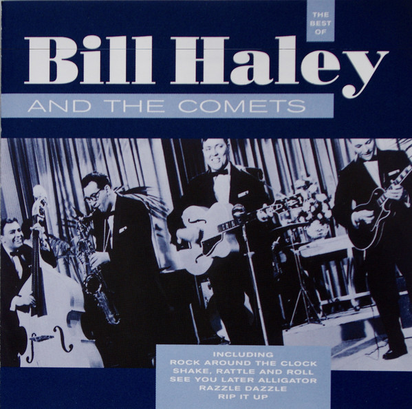 Haley Bill & The Comets The Best Of