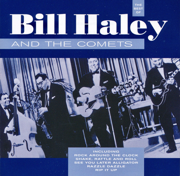Bill Haley And His Comets The Best Of Bill Haley And His Comets CD