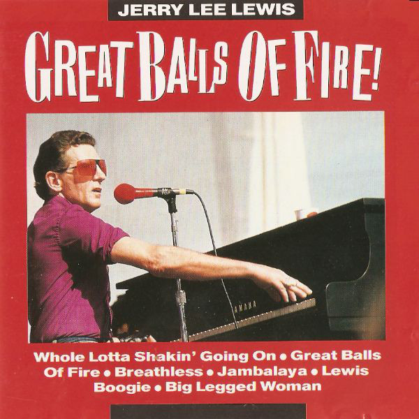 Lewis, Jerry Lee Great Balls Of Fire! CD