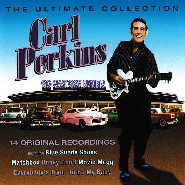 Perkins, Carl The Ultimate Collection