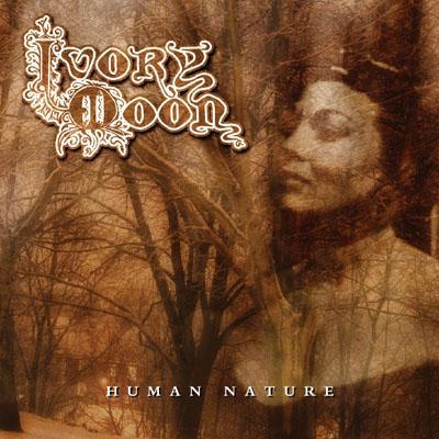 Ivory Moon Human Nature