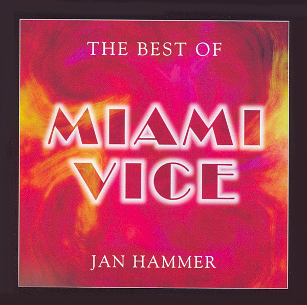 Hammer, Jan The Best Of Miami Vice