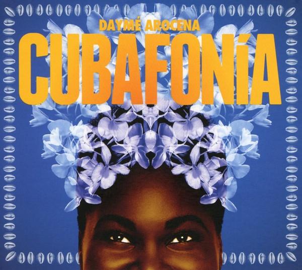 Arocena, Daymé Cubafonia CD