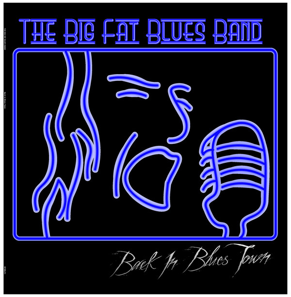 The Big Fat Blues Band Back In Blues Town Vinyl