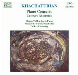 Khatchaturian / Oxana Yablonskaya, Moscow Symphony Orchestra, Dmitri Yablonsky Piano Concerto - Concert Rhapsody