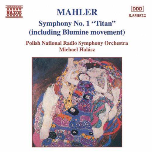 Mahler - Michael Halasz Symphony No. 1