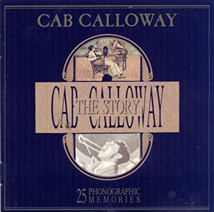 Cab Calloway Cab Calloway - The Story  CD