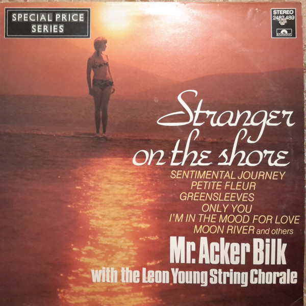 Acker Bilk With The Leon Young String Chorale Stranger On The Shore Vinyl