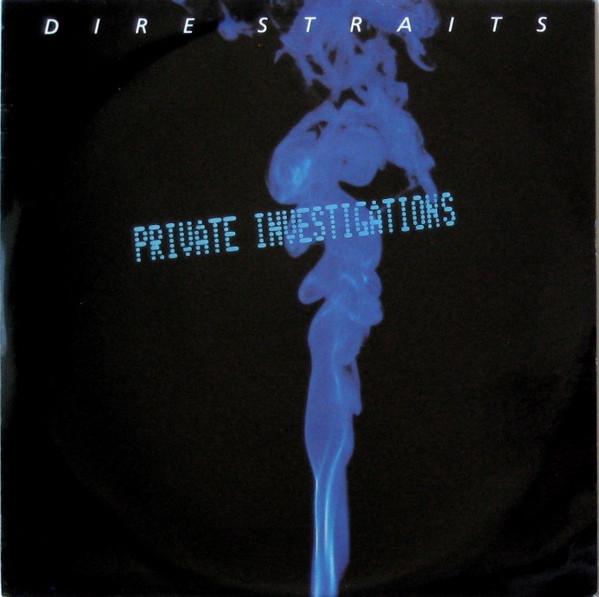 Dire Straits Private Investigations