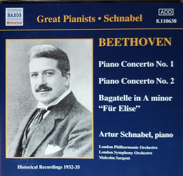 Beethoven - Artur Schnabel Piano Concertos No.1 & 2, Bagatelle In A Minor