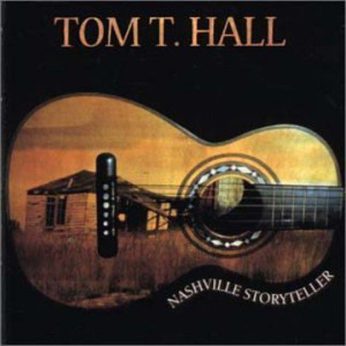 Hall, Tom T. Nashville Storyteller