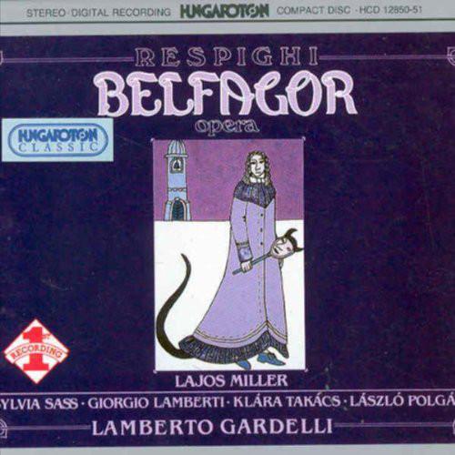 Respighi - Lajos Miller, Sylvia Sass, Giorgio Lamberti, Klara Takacs, Laszlo Polgar, Lamberto Gardelli Belfagor Vinyl