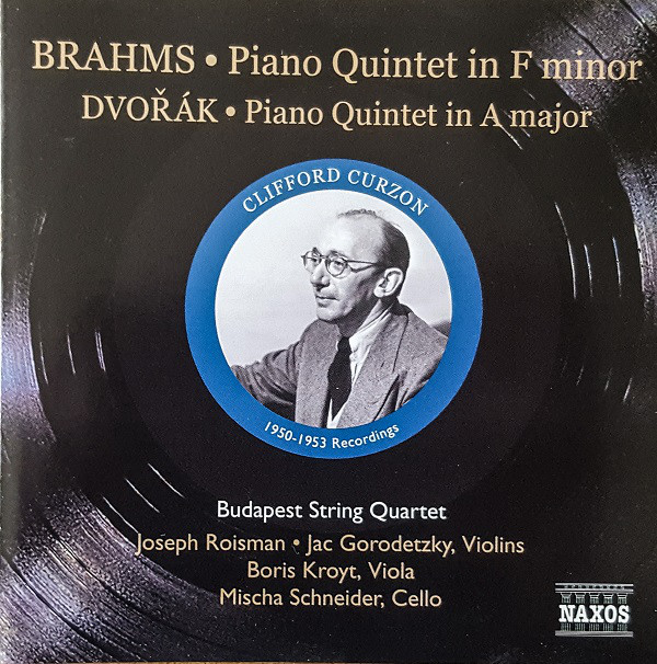 Brahms, Dvorak, Clifford Curzon, Budapest String Quartet Piano Quintet In F Minor / Piano Quintet in A Major