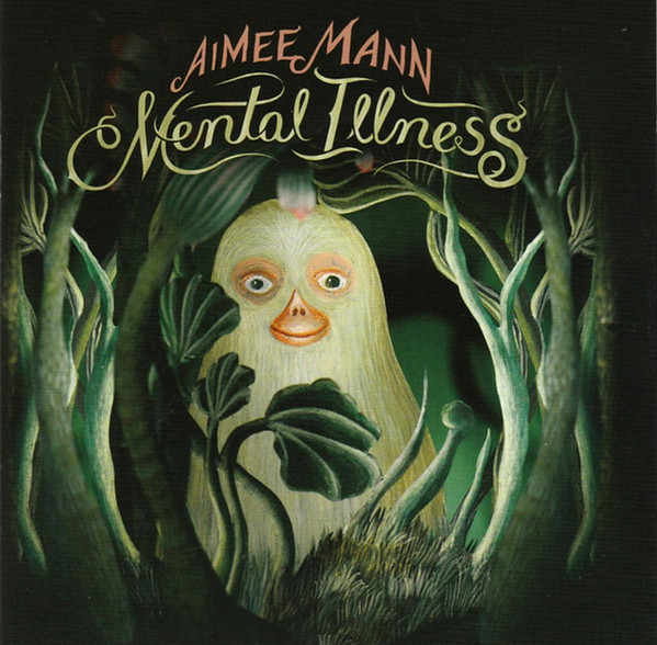 Mann, Aimee Mental Illness