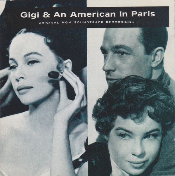 MGM Studio Orchestra Gigi & An American In Paris : Original MGM Soundtrack Recordings