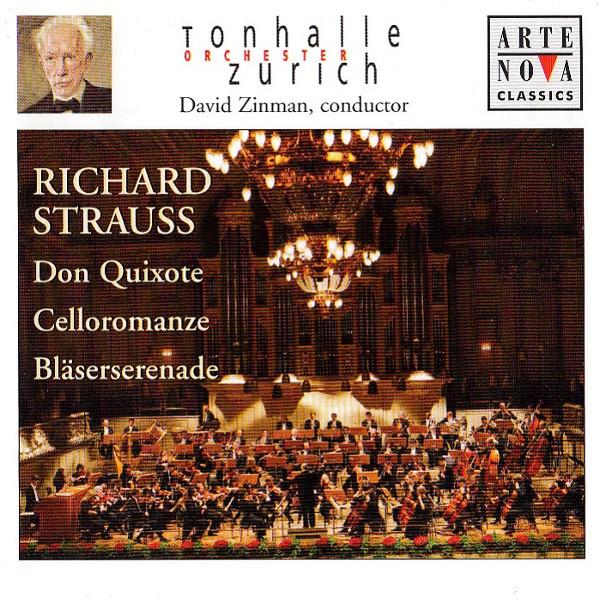 Tonhalle Orchester Zurich | David Zinman | Richard Strauss Don Quixote | Celloromanze | Bläserserenade